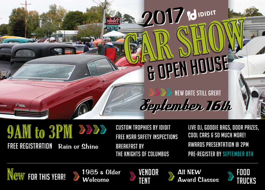 The Annual Show Has A New Date 2017 Ididit Car Open House Will Be Held On Saturday September 16th Pre Register By 8th Or